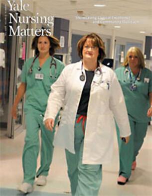Yale Nursing Matters Volume 9, Number 1